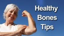 6 Tips to Build Healthy Bones || Healthy Body Tips