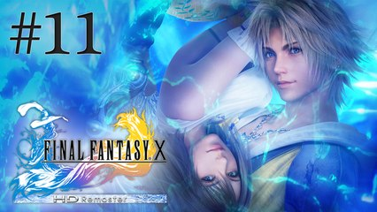 Let's Play LIVE Final Fantasy X HD - Episode 11 : Opération Mi'ihen