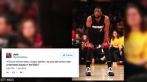 Dwyane Wade Names the Most Underrated Player in the NBA