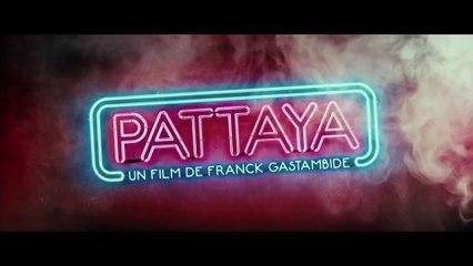 PATTAYA Le Film - tous les extraits [Compilation]