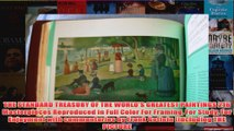 Download PDF  THE STANDARD TREASURY OF THE WORLDS GREATEST PAINTINGS 216 Masterpieces Reproduced in FULL FREE