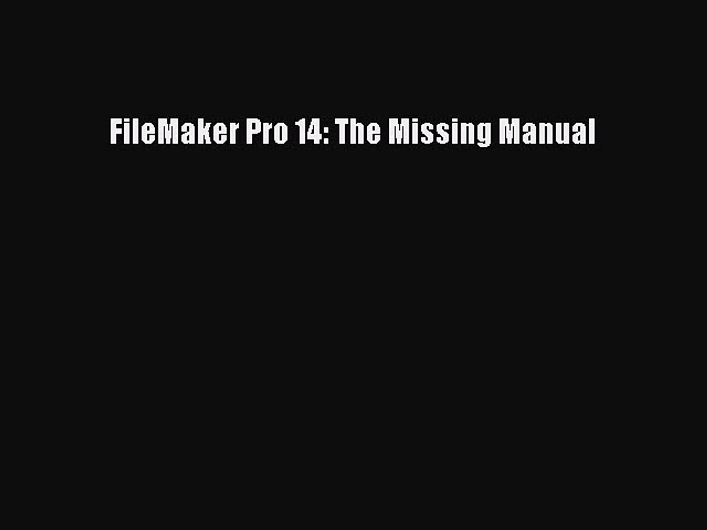 The Missing Manual FileMaker Pro 12