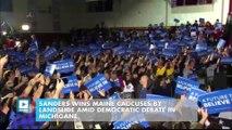 Sanders wins Maine caucuses by landslide amid Democratic debate in Michigane