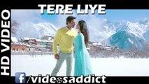 Tere Liye - Full Video Song - SANAM RE - Pulkit Samrat, Yami Gautam