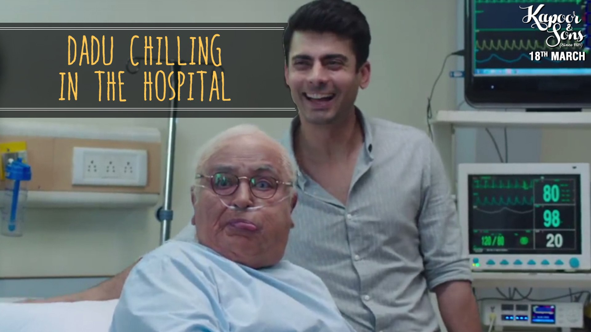 Kapoor & Sons | Dadu Chilling In The Hospital | Dialogue Promo | Rishi Kapoor, Fawad Khan
