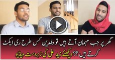 When Guests Comes How Your Parents React ? Zaid Ali's Hilarious Video