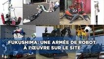Catastrophe de Fukushima: Une armée de robots travaille sur le site