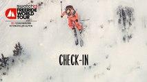 Check In - Fieberbrunn Kitzbüheler Alpen - Swatch Freeride World Tour 2016