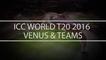 ICC T20 Cricket world Cup 2016 Schedule, Venues, Groups Details