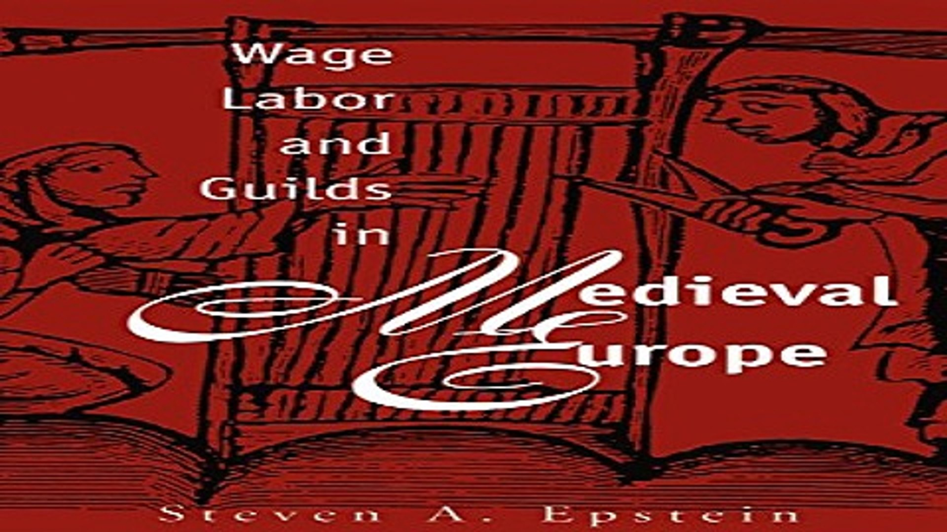 Read Wage Labor and Guilds in Medieval Europe Ebook pdf download