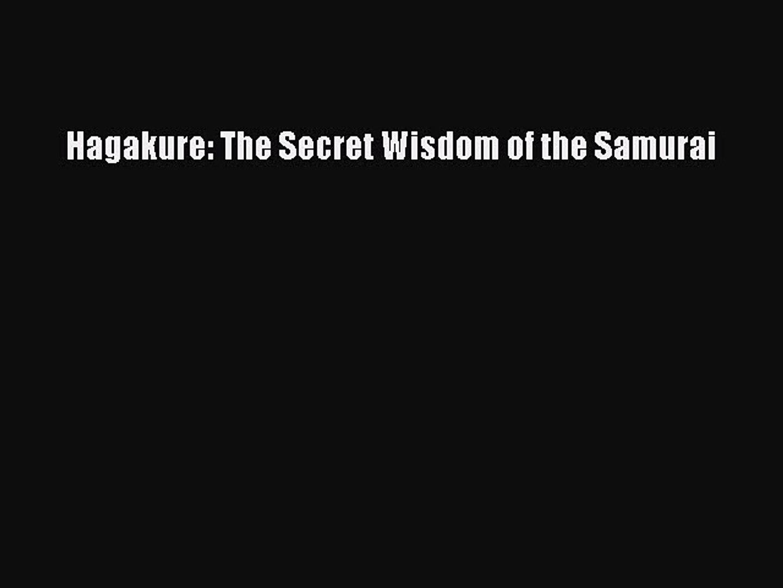 Download Hagakure: The Secret Wisdom of the Samurai Ebook Online