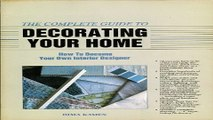 Read The Complete Guide to Decorating Your Home  How to Become Your Own Interior Designer Ebook