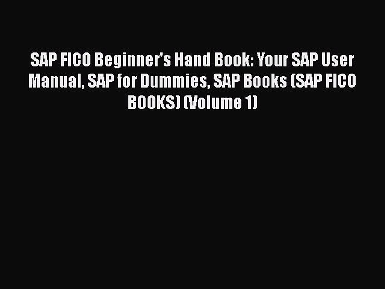 Download SAP FICO Beginner's Hand Book: Your SAP User Manual SAP for  Dummies SAP Books (SAP