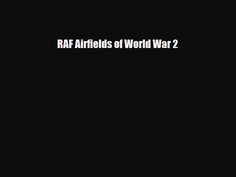 [PDF] RAF Airfields of World War 2 Read Online