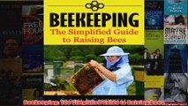 Download PDF  Beekeeping The Simplified Guide to Raising Bees FULL FREE