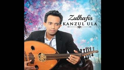 Zulhafis Zulkifli - NAZAM KANZUL ULA