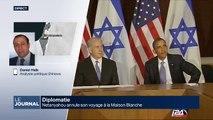 Netanyahou annule son voyage à la Maison Blanche