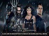 Download Watch Batman v Superman: Dawn of Justice (25032016) Full Movie Streaming