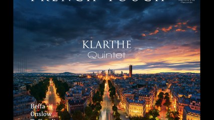 "Klarthe Quintet "" French Touch """
