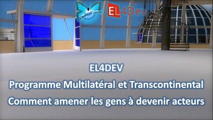 Changer le monde EL4DEV, devenir acteur - Projet Avenir France Maroc Méditerranée Afrique Europe Futur Solidaire
