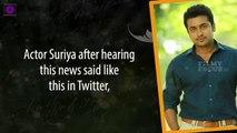 Suriya Conveys His Sadness About Kalabhavan Mani's Death via Twitter