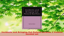 PDF  Incidents and Bringing Out Roland Barthes 2 Volume banded set Ebook
