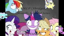 Mlp Abridged) Mentally Advanced Series Blind Commentary Episode 7