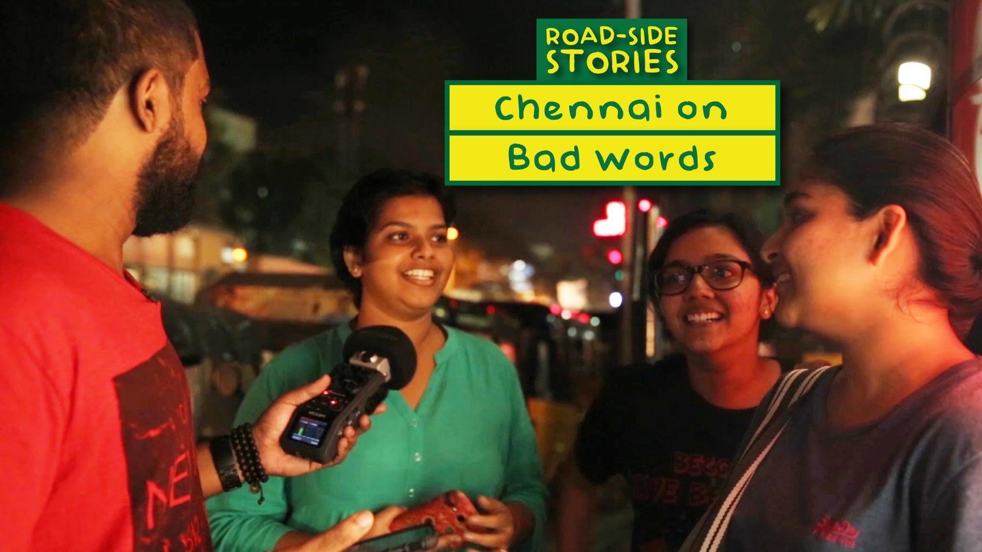Chennai on Bad Words - Road Side Stories | Put Chutney