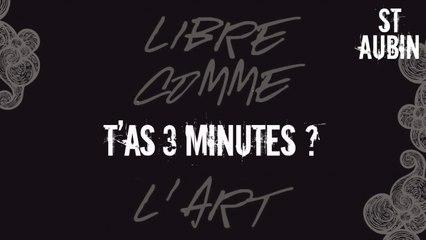 St Aubin - T'as 3 minutes?