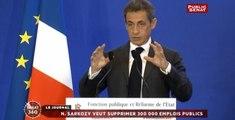 "Nicolas Sarkozy souhaite supprimer ""300 000"" emplois publics"