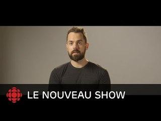 Le nouveau show - Guillaume Girard