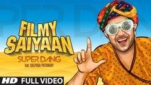 Filmy Saiyaan - Super Dang Ft. Kalpana Patowary | 2016 Official Video Song