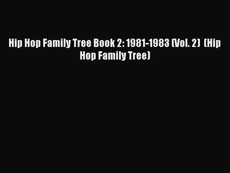 Download Hip Hop Family Tree Book 2: 1981-1983 (Vol. 2)  (Hip Hop Family Tree) PDF Free