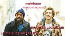 Baptiste Lecaplain et Lucien Jean-Baptiste : confidences sur Dieumerci !