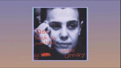 Umay Umay - Ağzı Bozuk Aşk Mektubu