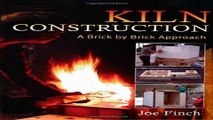 Download Kiln Construction  A Brick by Brick Approach