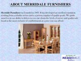 Oak Specialists Merridale Furnishers UK Company Offers Furniture in Store