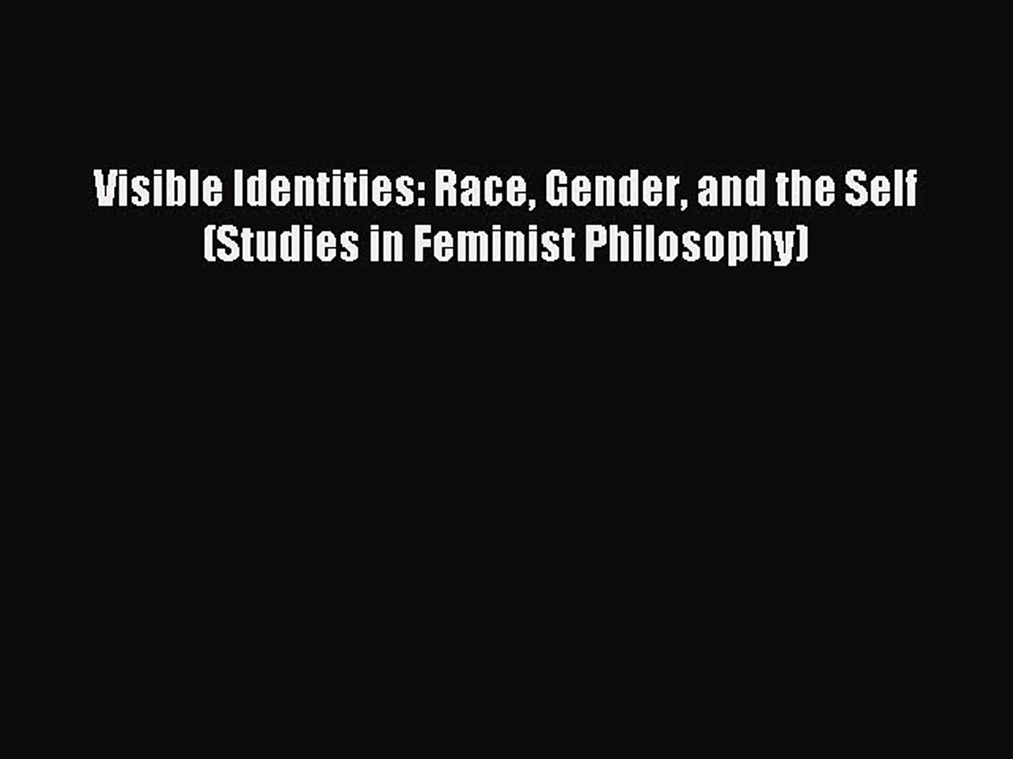 Self-Transformations: Foucault, Ethics, and Normalized Bodies (Studies in Feminist Philosophy)