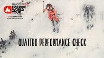 quattro Performance Check - Fieberbrunn Kitzbuheler Alpen - Swatch Freeride World Tour 2016