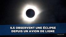 Les passagers d'un avion de ligne observent une éclipse solaire totale