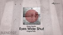Deep Spelle - Eyes Wide Shut