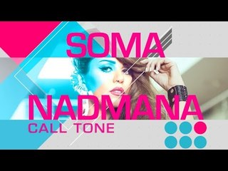 "Soma - Call Tone Album ""Nadmana"" l ""سوما - كول تون البوم ""ندمانة"