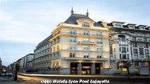 Hotels in Lyon Okko Hotels Lyon Pont Lafayette France