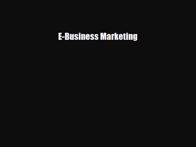 Read ‪E-Business Marketing Ebook Free