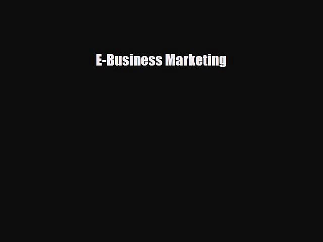 Read E-Business Marketing Ebook Free