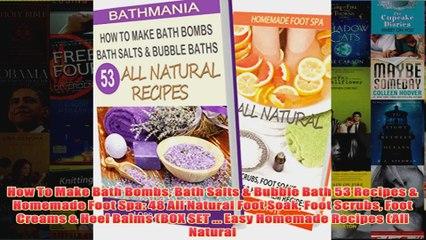 download pdf how to make bath bombs bath salts bubble bath 53 recipes homemade foot spa 48 all full free