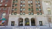 Hotels in New York Morgans Hotel A Morgans Original