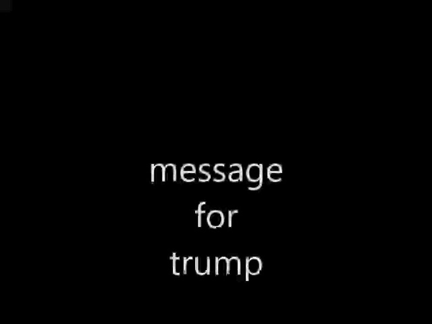 message for Donald trump