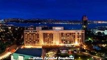 Hotels in Istanbul Hilton Istanbul Bosphorus Tukey