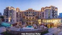 Hotels in Dubai Vida Downtown Dubai